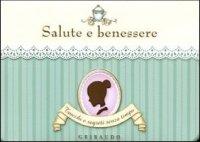 9788858004524 Valentina Beggio 2011 Salute E Benessere Trucchi E Segreti Senza Tempo 48 Schede Libroco It