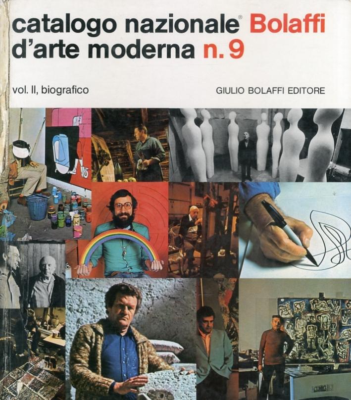Catalogo Nazionale Bolaffi d'Arte Moderna n. 9. 1974, vol. II, biografico
