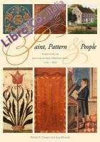 Paint, Pattern, and People. Furniture of Southeastern Pennsylvania, 1725-1850