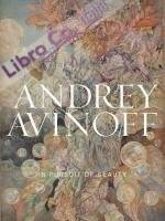 Andrey Avinoff. In Pursuit of Beauty