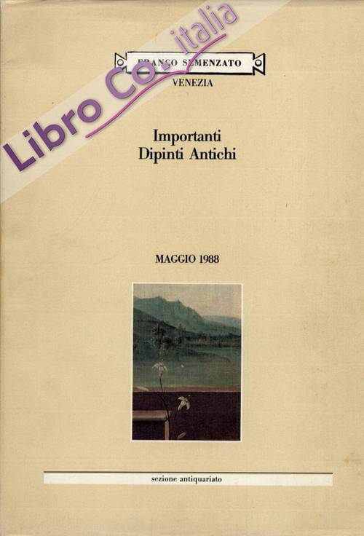 Importanti Dipinti Antichi. Maggio 1988