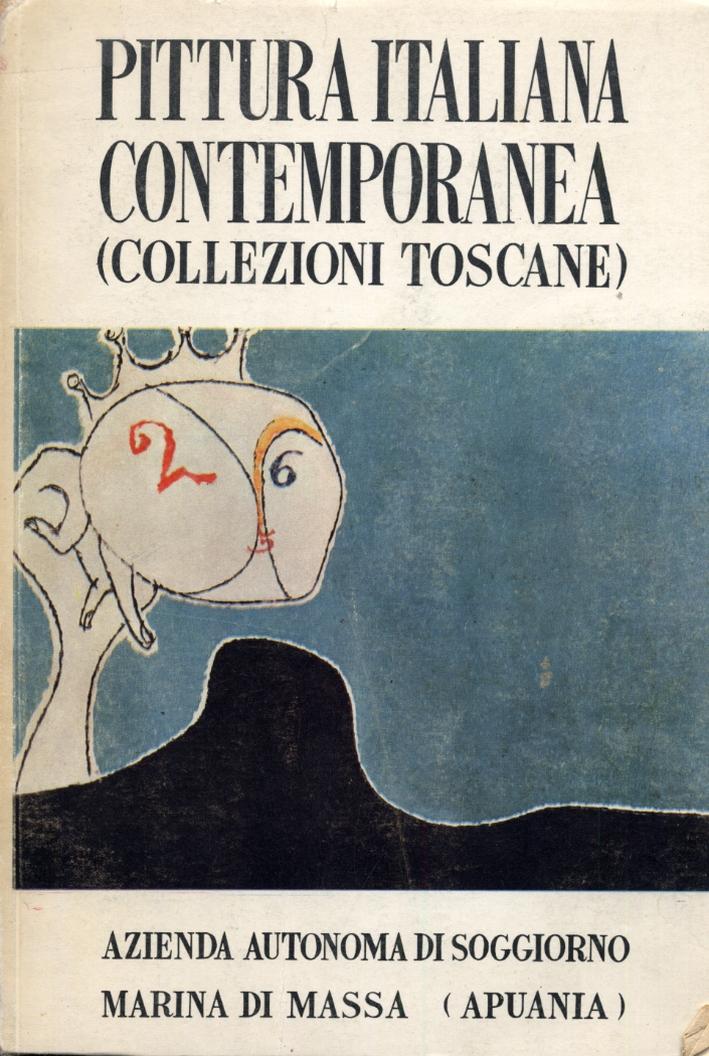 Pittura Italiana Contemporanea (Collezioni Toscane). Manifestazioni Artistiche. Estate 1959