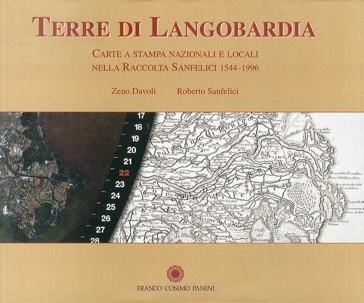 Terre di Langobardia. Carte a stampa nazionali e locali nella Raccolta Sanfelici 1544-1996