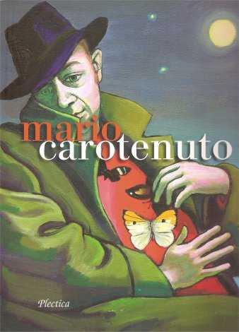Mario Carotenuto. La Pittura Come Esperienza del Reale