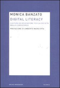 Digital literacy. Cultura ed educazione per la società della conoscenza