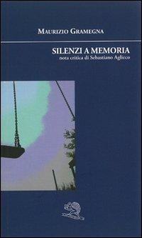 Silenzi a memoria