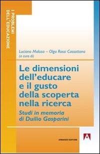 Le dimensioni dell'educare e il gusto della scoperta nella ricerca. Studi in memoria di Duilio Gasperini