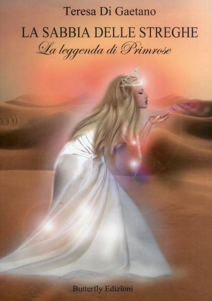 La sabbia delle streghe. La leggenda di Primrose.