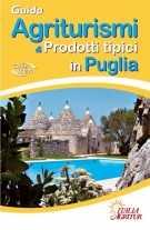 Guida Agriturismi & Prodotti Tipici in Puglia