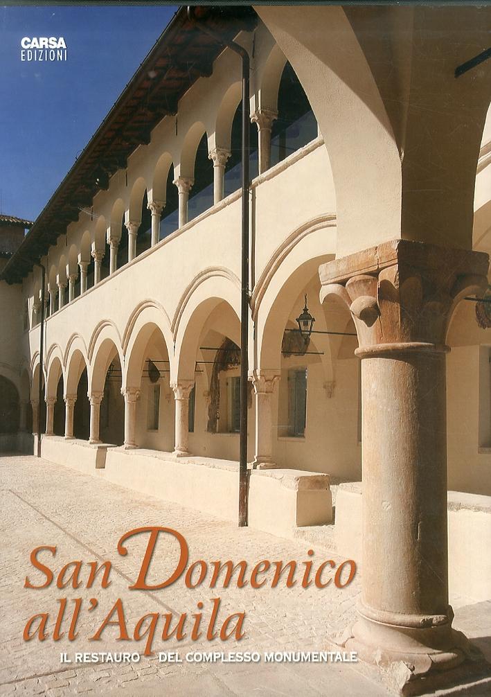 San Domenico all'Aquila. Il restauro del complesso monumentale