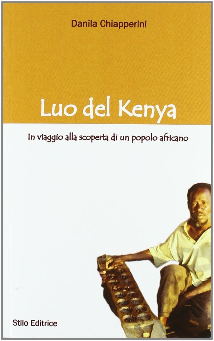 Luo del Kenya. In viaggio alla scoperta di un popolo africano.