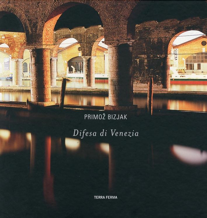 Difesa di Venezia. Ediz. Italiana e Inglese