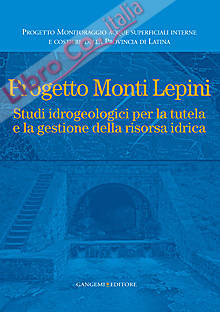 Progetto Monti Lepini. Studio idrogeologici per la tutela e la gestione della risorsa idrica