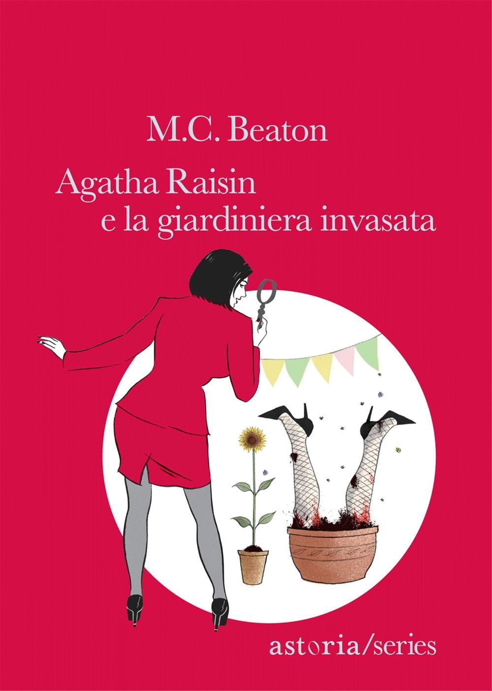Agatha Raisin e la giardiniera invasata