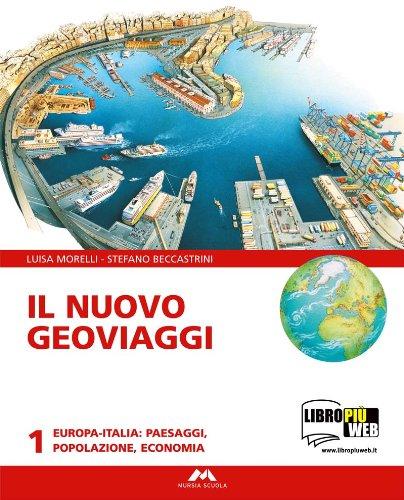 Il nuovo geoviaggi 1 + Atlante 1 + Studiare con Geoviaggi