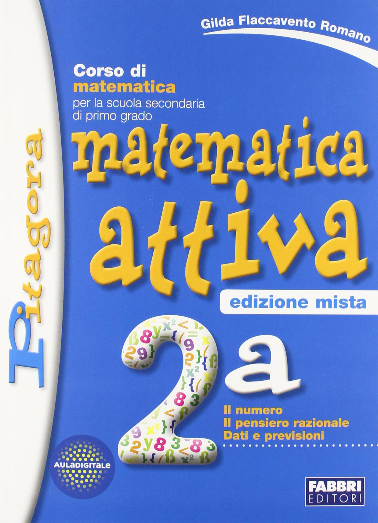 Matematica attiva. Vol. 2A-2B. Con espansione online. Per la Scuola media