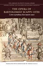 Opera of Bartolomeo Scappi (1570). L'arte et Prudenza d'un Maestro Cuoco (the Art and Craft of a Master Cook)