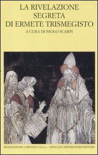 La rivelazione segreta di Ermete Trismegisto. Vol. 1/2