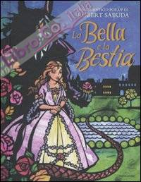 La Bella e la Bestia. Libro pop-up. Ediz. illustrata