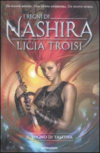 Il Sogno di Talitha. I Regni di Nashira. Vol. 1