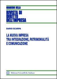 La nuova impresa tra integrazione, patrimonialità e comunicazione