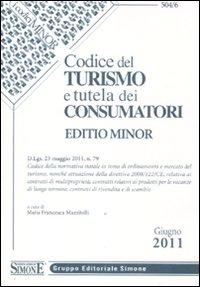 Codice del turismo e tutela dei consumatori. Ediz. minore