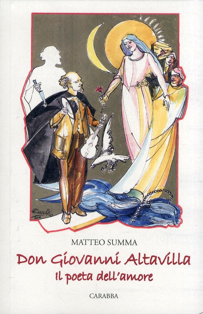 Don Giovanni Altavilla il Poeta dell'Amore