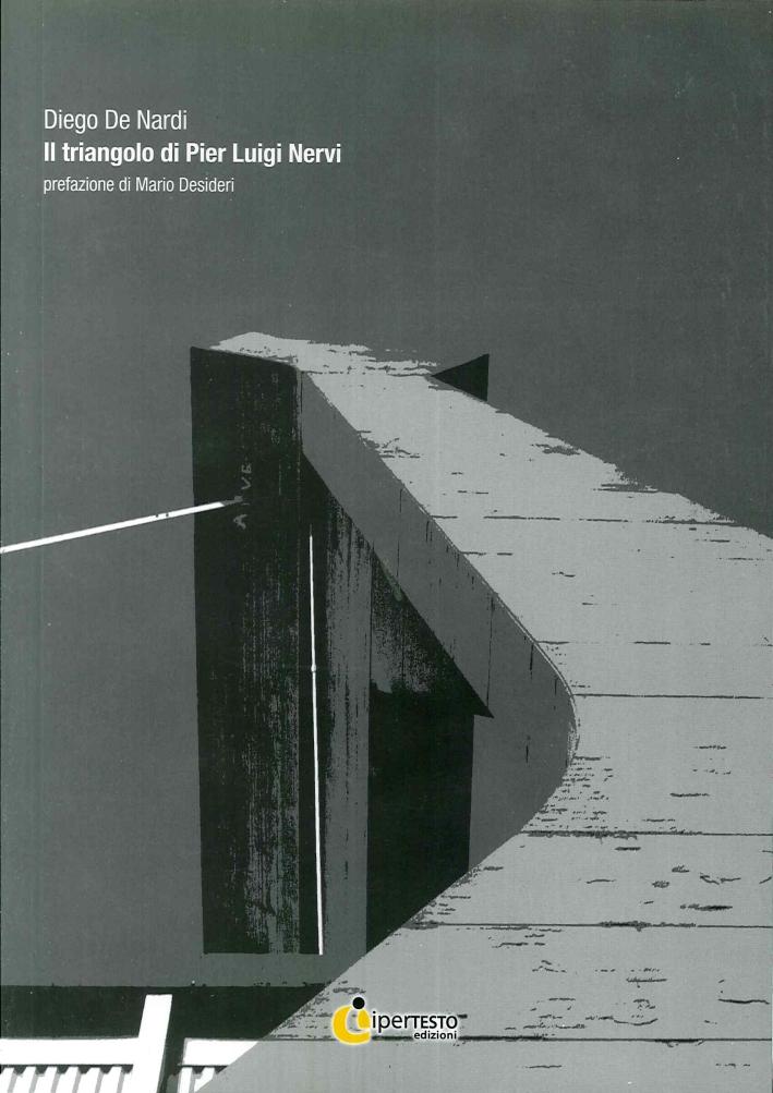 Il triangolo di Pier Luigi Nervi