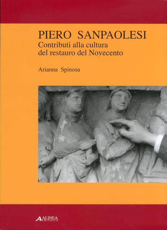 Piero Sanpaolesi. Contributi alla Cultura del Restauro del Novecento