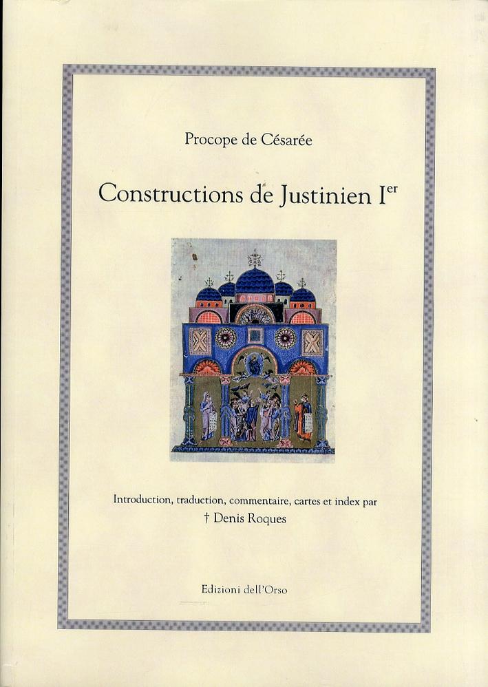 Procope de Césarée. Constructions de Justinien Ier