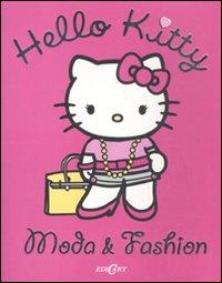 Moda & fashion. Hello Kitty. Ediz. illustrata