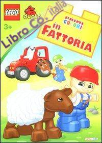 In fattoria. Lego Duplo. Ediz. illustrata