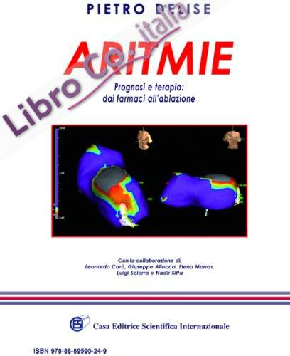Aritmie. Prognosi e terapia dai farmaci all'ablazione.
