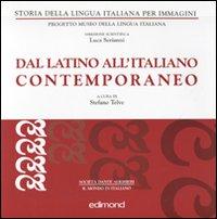 Dal latino all'italiano contemporaneo.