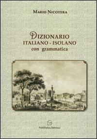 Dizionario italiano-isolano in vernacolo