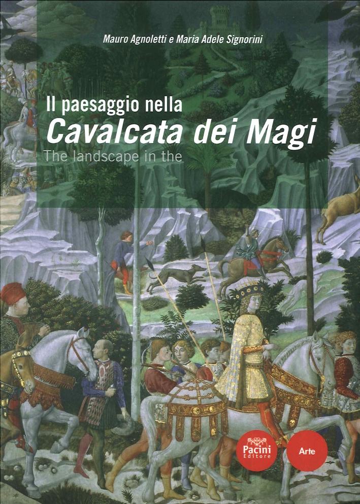 Il Paesaggio nella Cavalcata dei Magi. The Landscape in the Cavalcata dei Magi