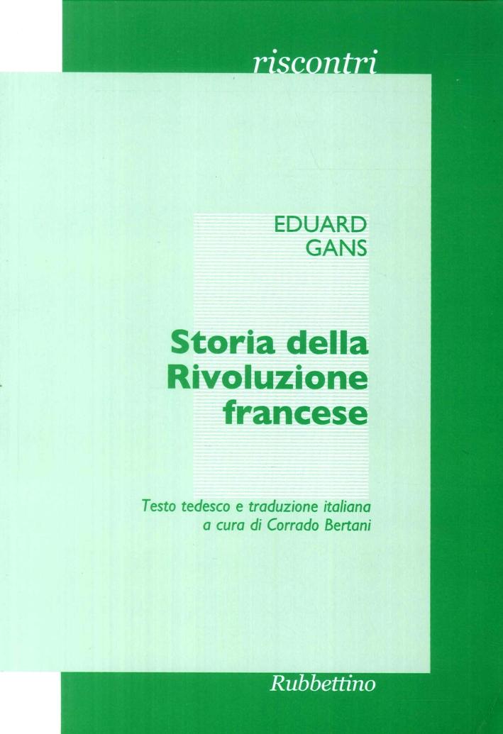 Storia della Rivoluzione francese. Il corso di storia contemporanea del semestre estivo del 1828.