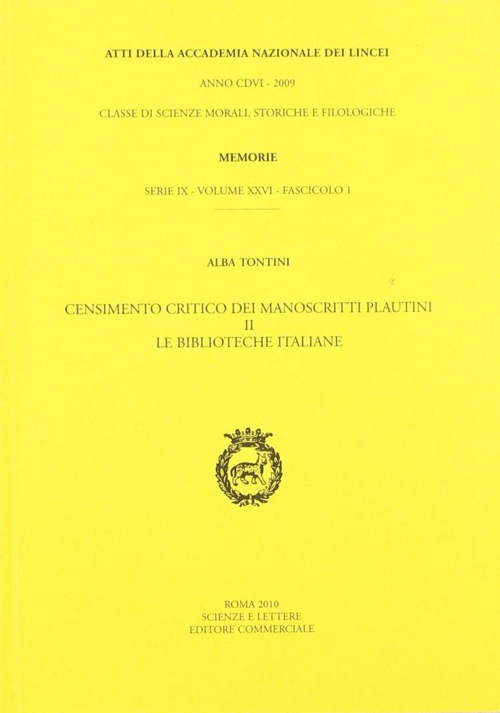 Censimento critico dei manoscritti plautini. Vol. 2: Le biblioteche italiane