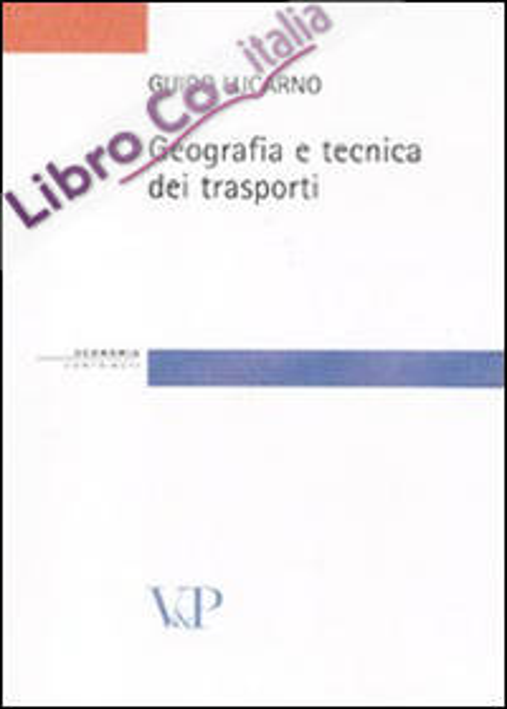 Geografia e tecnica dei trasporti.