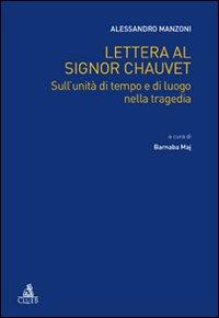 Lettera al signor Chauvet sull'unità di tempo e di luogo nella tragedia