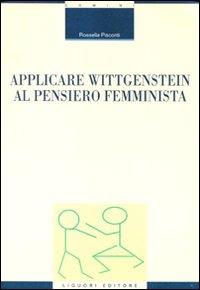 Applicare Wittgenstein al pensiero femminista.