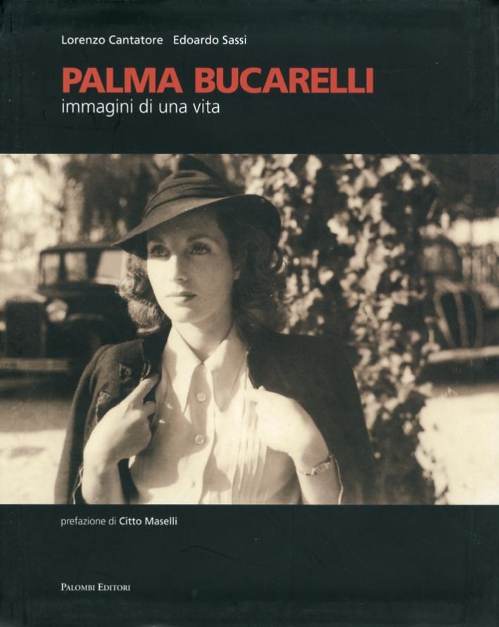 Palma Bucarelli. Immagini di una Vita.
