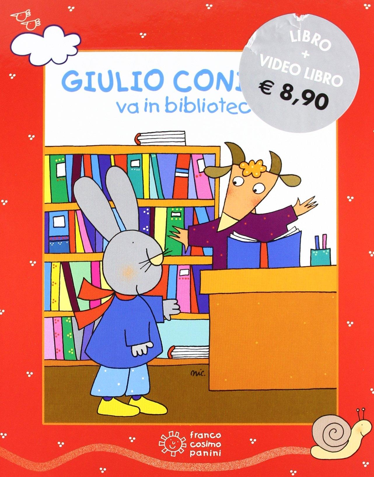 Giulio Coniglio va in biblioteca. Ediz. illustrata. Con DVD