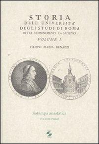 Storia dell'Università degli studi di Roma detta comunemente La Sapienza. Vol. 1