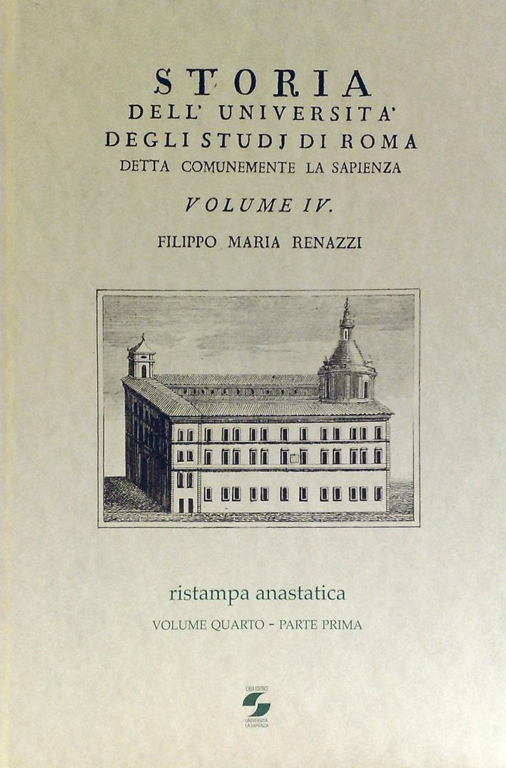 Storia dell'Università degli studi di Roma detta comunemente La Sapienza. Vol. 4