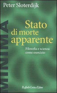 Stato di morte apparente. Filosofia e scienza come esercizio.