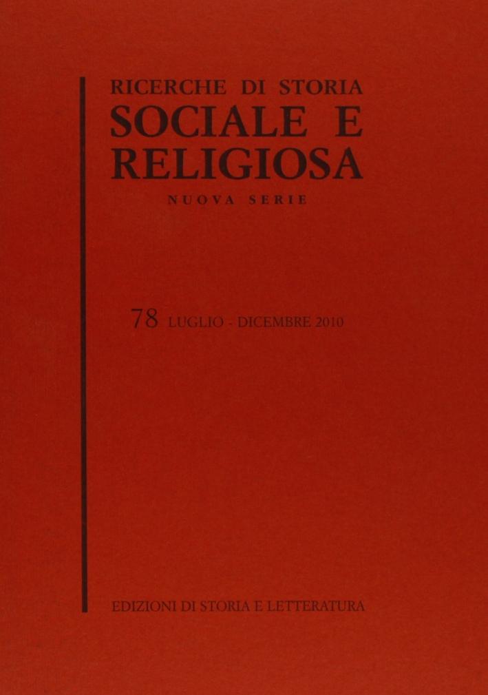 Ricerche di storia sociale e religiosa. Vol. 78.