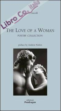 The Love of a woman. Poetry collection.