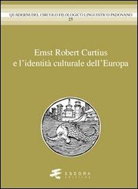 Ernst Robert Curtius e l'identità culturale dell'europa