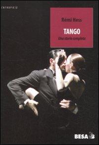 Tango. Una storia completa.